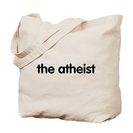 The Atheist Tote Bag