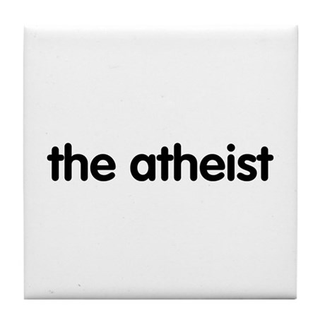 The Atheist Tile Coaster