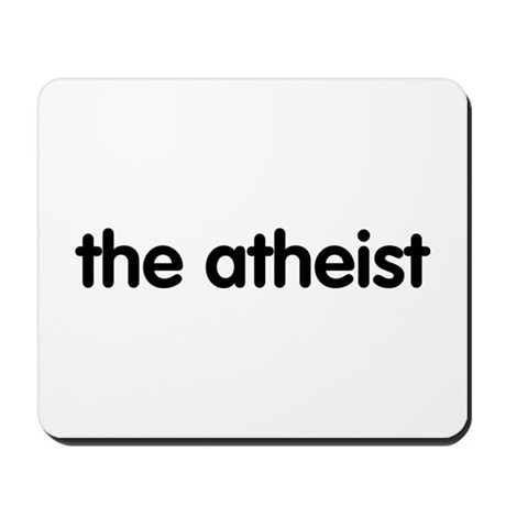 The Atheist Mousepad