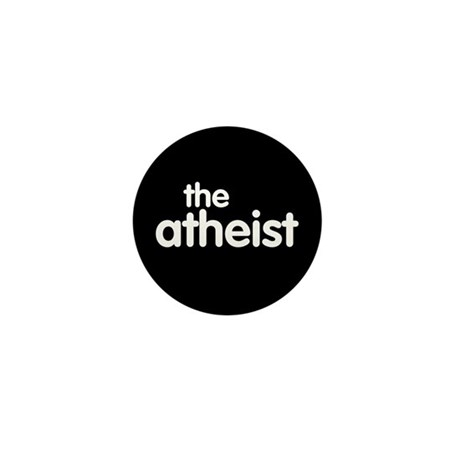 The Atheist Mini Button (100 pack)