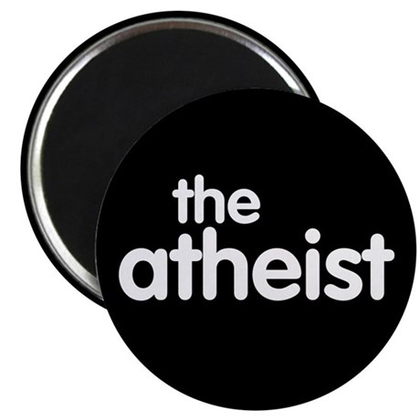 "The Atheist 2.25"" Magnet (10 pack)"