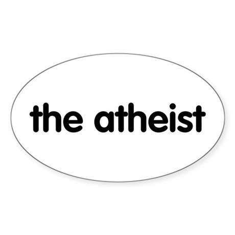 The Atheist Oval Sticker