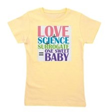 Love, Science,  a Surrogate Girl's Tee