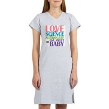 Love, Science,  a Surrogate Women's Nightshirt