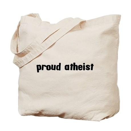 Proud Atheist Tote Bag
