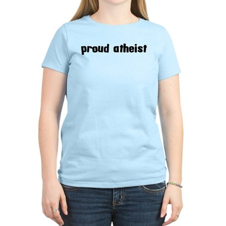 Proud Atheist Women's Light T-Shirt