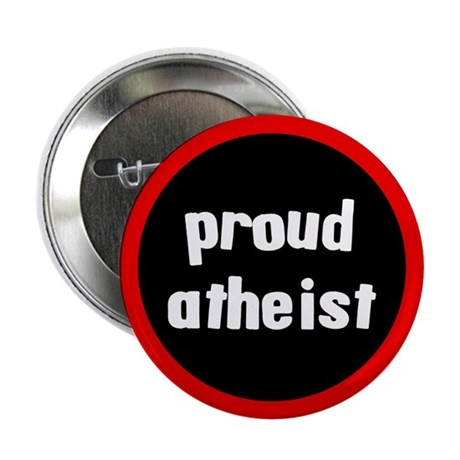 "Proud Atheist 2.25"" Button (100 pack)"