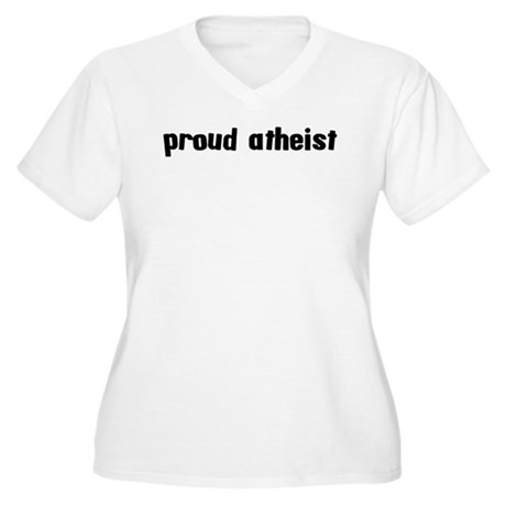 Proud Atheist Women's Plus Size V-Neck T-Shirt