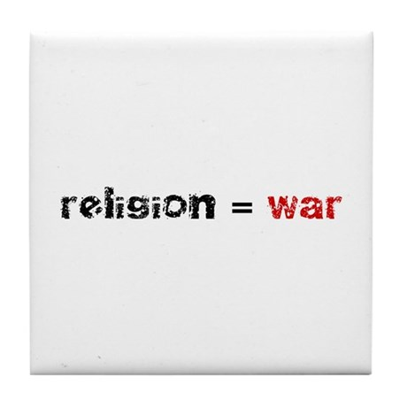 Religion is War Tile Coaster