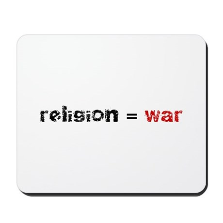 Religion is War Mousepad