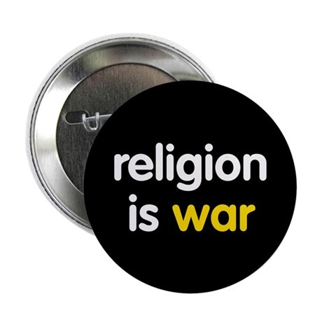 "Religion is War 2.25"" Button (100 pack)"