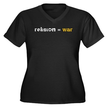 Religion is War Women's Plus Size V-Neck Dark T-Sh
