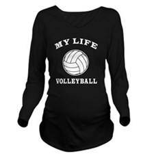 My Life Volleyball Long Sleeve Maternity T-Shirt