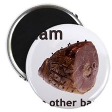 ham the other bacon shoulder Magnet
