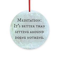 Meditation: Sitting Around (Funny Z Round Ornament