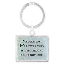 Meditation: Sitting Around (Fun Landscape Keychain