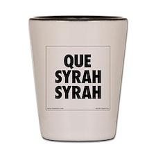 Que Syrah Syrah Shot Glass
