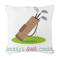 Daddy's Little Caddy Woven Throw Pillow