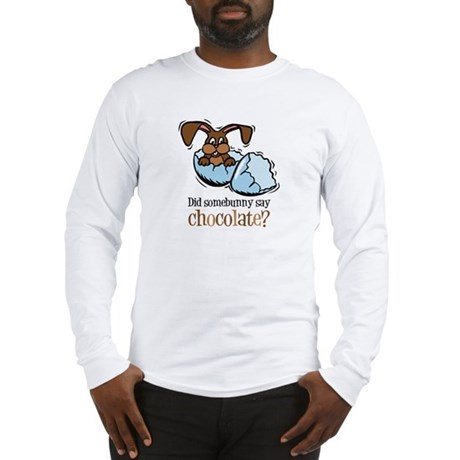 Somebunny Chocolate Long Sleeve T-Shirt
