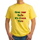 Grab your Balls. It's Bocce T T