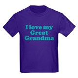 I Love My Great Grandma T