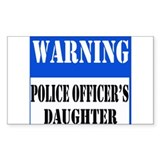 Police Warning-Daughter Rectangle Bumper Stickers