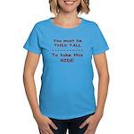 Tall to Ride Women's Dark T-Shirt