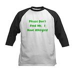 Please Don't Feed Me - Allerg Kids Baseball Jersey