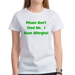 Please Don't Feed Me - Allerg Women's T-Shirt