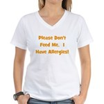 Please Don't Feed Me - Allerg Women's V-Neck T-Shi