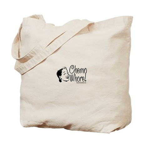 Chemo whore Tote Bag
