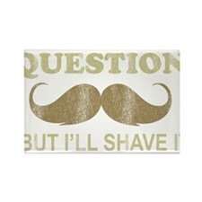 I Mustache Ask You a Question Rectangle Magnet