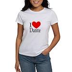 I Love Dante Women's T-Shirt