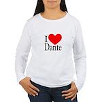 I Love Dante Women's Long Sleeve T-Shirt