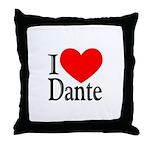 I Love Dante Throw Pillow