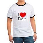 I Love Dante Ringer T