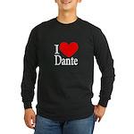 I Love Dante Long Sleeve Dark T-Shirt