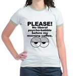 No Liberal Psychobabble Jr. Ringer T-Shirt