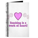 Teaching Is A Work Of Heart Journal