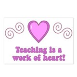 Teaching Is A Work Of Heart Postcards (Package of