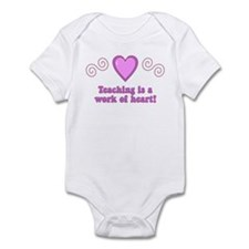 Teaching Is A Work Of Heart Infant Bodysuit