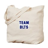 Team BLTS Tote Bag