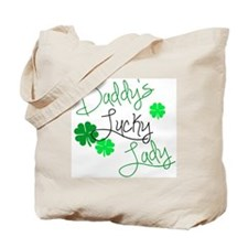 Daddys Lucky Lady Tote Bag