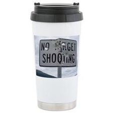 SIGN - NO TARGET SHOOTI Travel Mug