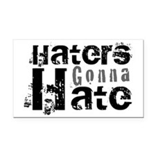 Haters gonna Hate Rectangle Car Magnet