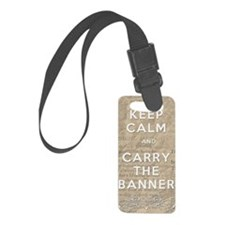 Keep Calm and Carry the Banner Small Luggage Tag