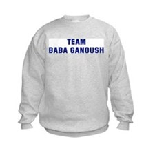 Team BABA GANOUSH Sweatshirt