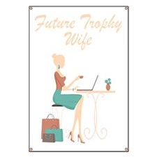Future Trophy Wife Banner