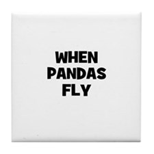 when pandas fly Tile Coaster