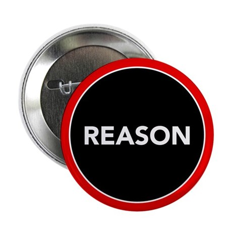 "Reason 2.25"" Button (100 pack)"